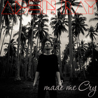 Aden Ray - Made Me Cry