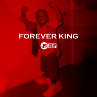JS aka The Best - Forever King (Explicit)
