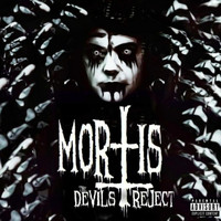 Mortis the Devils Reject - 13dead: The Book of Mortis (Explicit)
