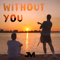 Jakes & Max - Without You