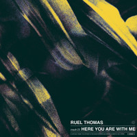 Ruel Thomas - Here You Are with Me