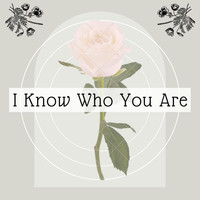 Ackerman - I Know Who You Are
