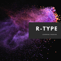 R-Type - Learning Passion