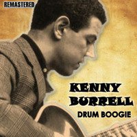 Kenny Burrell - Drum Boogie (Remastered)