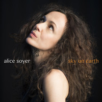 Alice Soyer - Sky on Earth