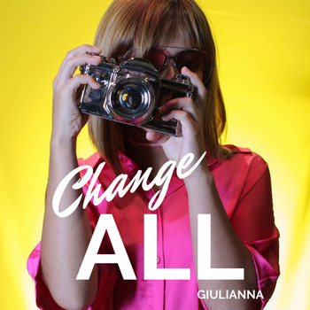 Giulianna - Change All