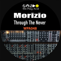 Morizio - Through The Never