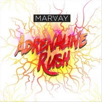 Marvay - Adrenaline Rush