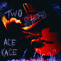 Ace Kace - Two Steps