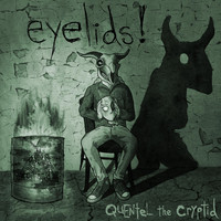Quentel the Cryptid - Eyelids!