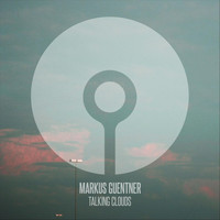 markus guentner - Talking Clouds
