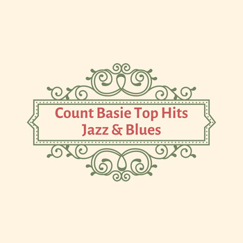 Count Basie - Count Basie Top Hits Jazz & Blues