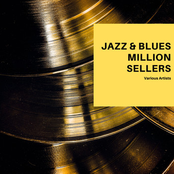 Various Artists - Jazz & Blues Roll Million Sellers