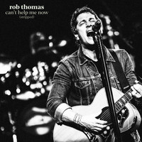 Rob Thomas - Can't Help Me Now (Stripped)