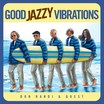 Don Randi & Quest - Good Jazzy Vibrations