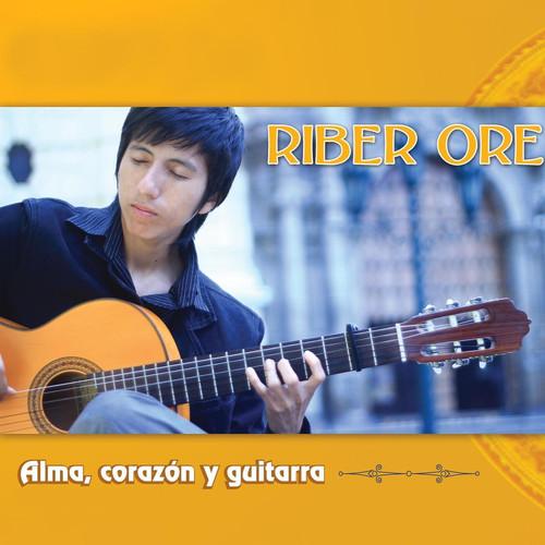 Riber Oré MP3 Track Mix Homenaje al Perú: Guitarra Lando / Alma, Corazón y Vida / A Jorge Lazo Arrasco