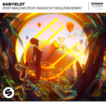 Sam Feldt - Post Malone (feat. RANI) (Cat Dealers Remix)