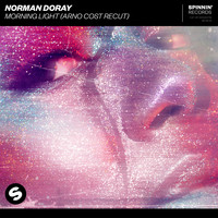Norman Doray - Morning Light (Arno Cost Recut)