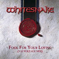 Whitesnake - Fool For Your Loving (Vai Voltage Mix) (2019 Remaster)