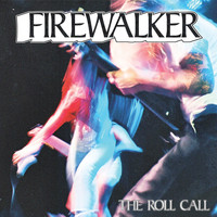 Firewalker - The Roll Call (Explicit)
