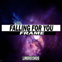 Frame - Falling For You