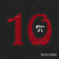 The Re-Stoned - 10π