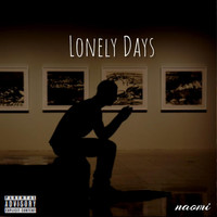 Naomi - Lonely Days