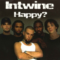 Intwine - Happy? (Explicit)