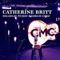 Catherine Britt - Hillbilly Pickin' Ramblin' Girl (Live Acoustic)