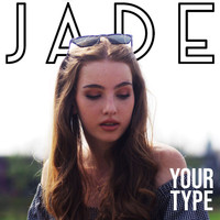 Jade - Your Type