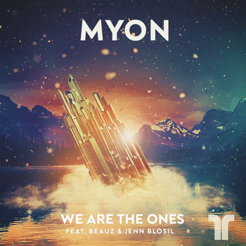Myon - We Are The Ones