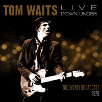 Tom Waits - Live Down Under