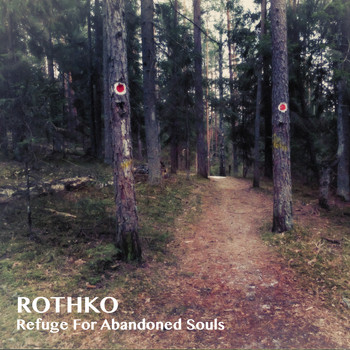 Rothko - Refuge for Abandoned Souls