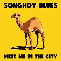 Songhoy Blues - Meet Me In The City (David Ferguson Mix)