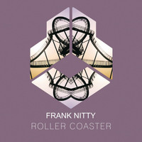 Frank Nitty - Roller Coaster