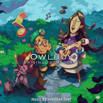 Jonathan Geer - Owlboy (Original Soundtrack)