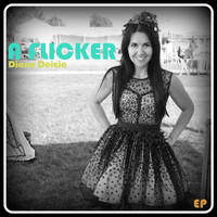 Diana Delzio - A Flicker