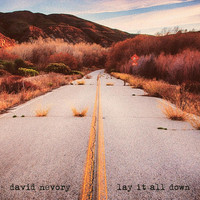 David Nevory - Lay It All Down