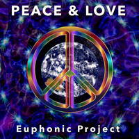 Euphonic Project - Peace and Love