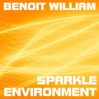 Benoit William / - Sparkle Environment