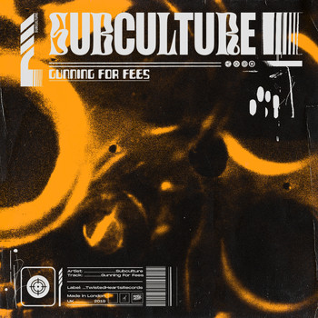 Subculture - Gunning For Fees (Explicit)