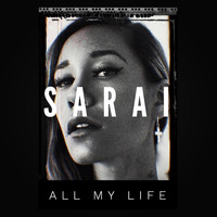 Sarai - All My Life