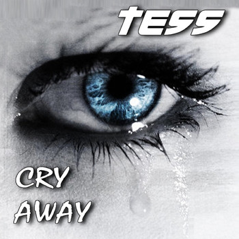 Tess - Cry Away