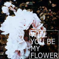 Mark Generous - Will You Be My Flower