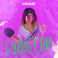 Ilegales - Ping Pong