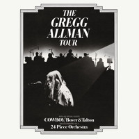 Gregg Allman - The Gregg Allman Tour (Remastered)
