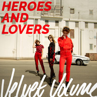 Velvet Volume - Heroes and Lovers