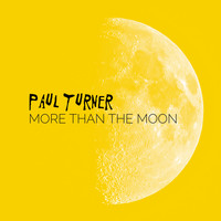 Paul Turner - More Than the Moon