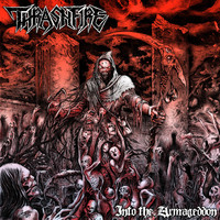 Thrashfire - Into the Armageddon (Explicit)