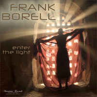 Frank Borell - Enter the Light